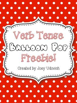 Verb Tense Balloon Pop FREEBIE!