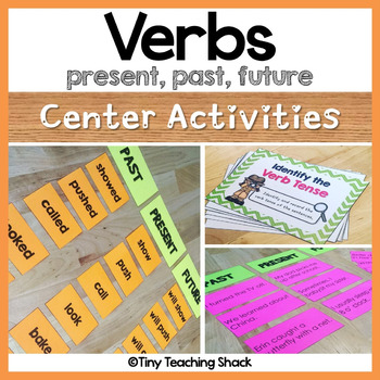 Verb Tense Center Activities (past, present, future)