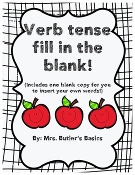 Verb Tense Fill in the Blank