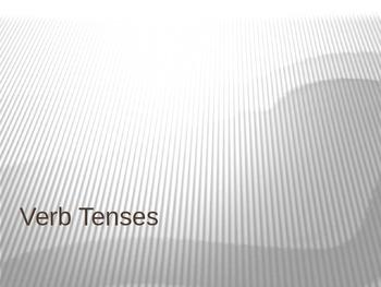 Verb Tense Power Point Presentation