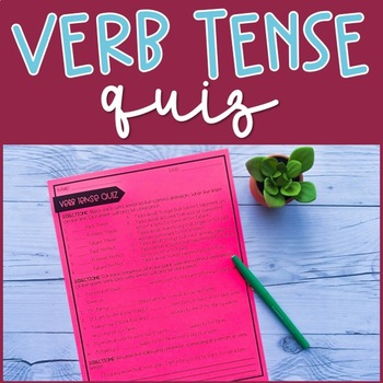 Verb Tense Quiz