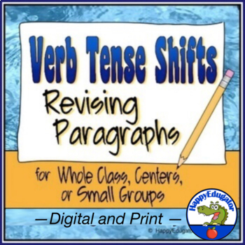Verb Tense Shifts Paragraph Revising Worksheets by HappyEdugator