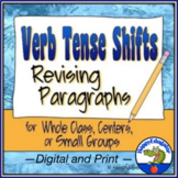 Verb Tense Shifts Paragraph Revising Worksheets w/ Digital