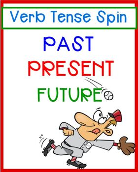 Verb Tense Spin - Past, Present, Future