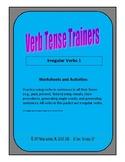 Verb Tense Trainers: Irregular Verbs 1