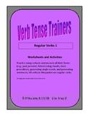 Verb Tense Trainers: Regular Verbs 1