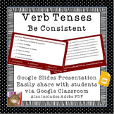 Verb Tenses - Paperless - Digital Google Lesson - CCSS L.5.1