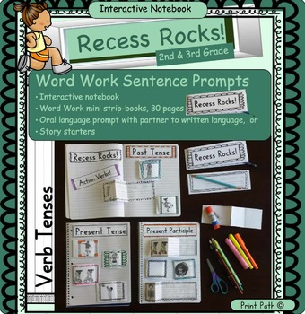 Verb Tenses: Interactive Notebook, Word Work, Centers-Past