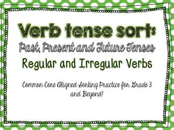 Verb Tenses: Regular and Irregular Verbs