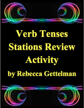 Verb Tenses Stations Review Task Card Activity