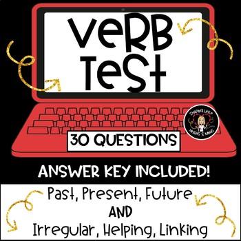 Verb Test- Irregular, Helping, Linking & Tense