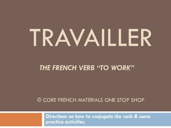 Verb Travailler Notes for a Lecture