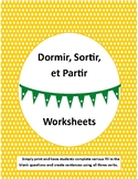 Verb Worksheet: Partir, Dormir et Sortir