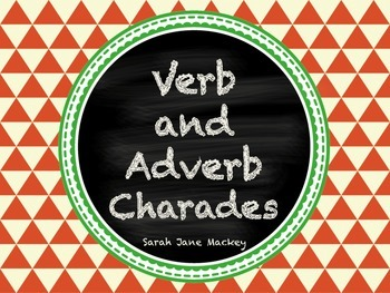 Verb and Adverb Charades