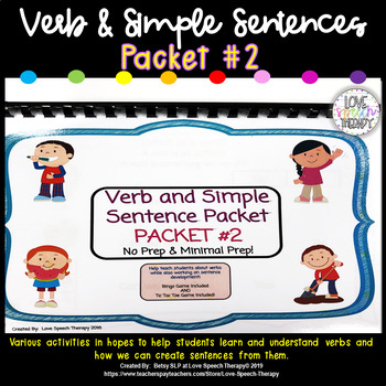 Verb and Simple Sentence Packet #2!  No Prep and Minimal Prep!