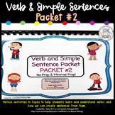 Verb and Simple Sentence Packet #2!  No Prep-Minimal Prep