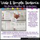 Verb and Simple Sentence Packet #1! No Prep & Minimal Prep!