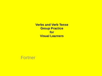 Verb and Verb Tense Group Practice for Visual Learners