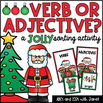 Verb or Adjective?  {Christmas sorting activity}