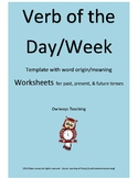 Verb or the Day or Week Template, Worksheets, Activities f