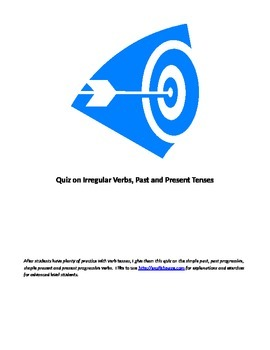 Verb quiz:  Past and present tenses