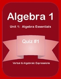 Unit 1 - Verbal & Algebraic Expressions Quiz