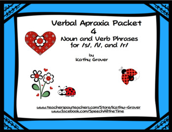 Verbal Apraxia Packet 4:  Noun and Verb Phrases, 2nd Edition