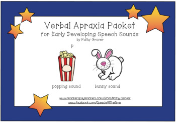 Verbal Apraxia Packet for Early Developing Speech Sounds, 3rd Edition
