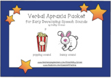 Verbal Apraxia Packet for Early Developing Speech Sounds:  Distance Learning