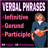 Verbal Phrases - Infinitive | Gerund | Participial Phrases