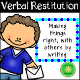 Restorative Practices: Apologies and Verbal Restitution