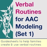 Verbal Routines for AAC Modeling at Home (Set 1)