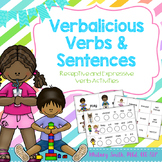 Verbalicious Verbs and Sentences! (With no-print options)