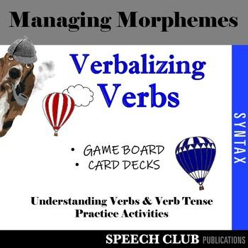 Verbalizing Verbs – Games for Understanding Verbs & Verb Tense