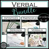 Verbals - Participles, Gerunds, Infinitives - Bundle for Middle School