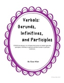 Verbals:  Gerunds, Infinitives, and Participles