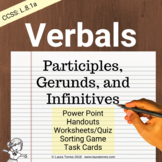 Verbals Complete Teaching Unit - Participles, Gerunds, Inf
