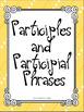 Verbals Participles, Infinitives, & Gerunds Student Ready No Prep Bundle L.8.1a