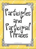 Verbals Participles and Participial Phrases Student Ready No Prep Unit L.8.1a