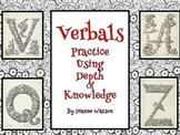 Verbals--Practice Using Depth of Knowledge