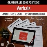 Verbals Unit: Grammar Lesson, Quiz, Test, & More
