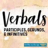 Verbals Unit: Gerunds, Participles & Infinitives Worksheets, Review & More! CCSS