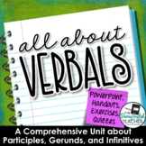 Verbals Unit: Participles, Gerunds, & Infinitives PowerPoi