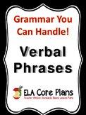 Verbals - What They Are And How They Function~Teach, Practice, Quiz, Review