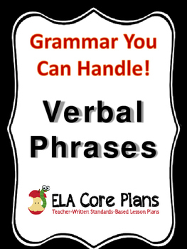 Verbals - What They Are And How They Function~Teach, Pract