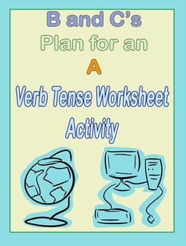Verb Tense Worksheet ELA Activity