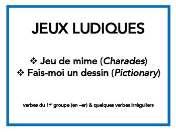Verbes du premier groupe, -er verbs, Charades, Pictionary in French