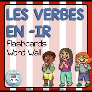 Verbes en -IR Word Wall and Flashcards