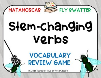 Stem changing verbs GAME Verbos de Cambio Radical
