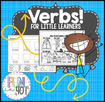 Verbs! For Little Learners!